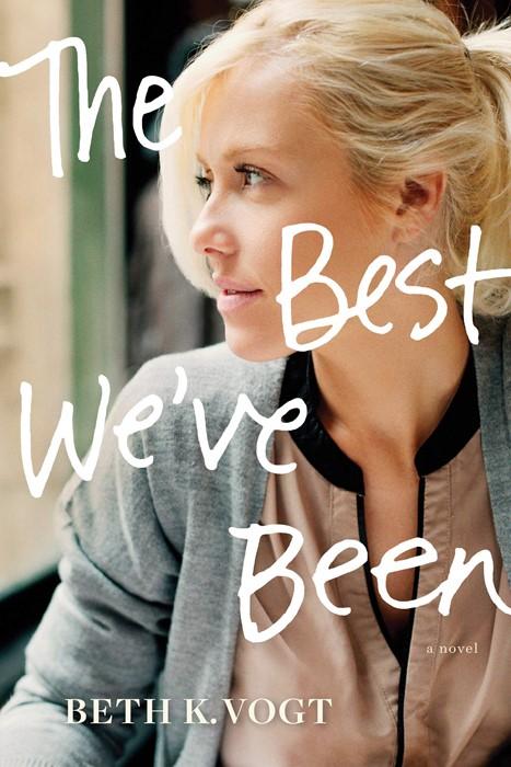 The Best We've Been (Paperback)