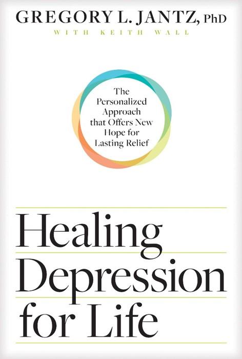 Healing Depression for Life (Paperback)