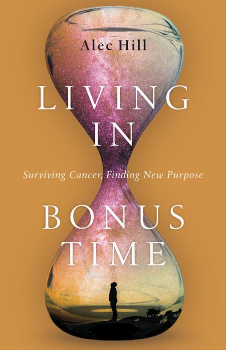 Living in Bonus Time (Paperback)