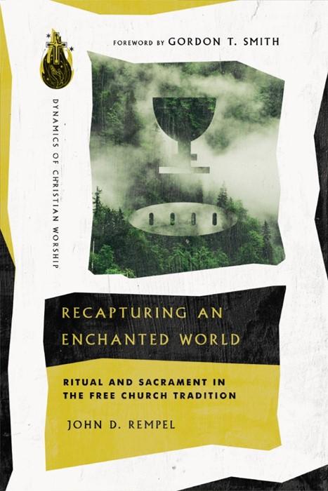 Recapturing an Enchanted World (Paperback)