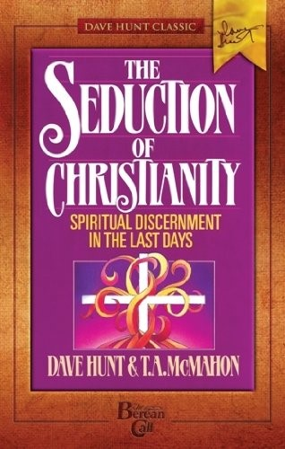 The Seduction of Christianity (Paperback)