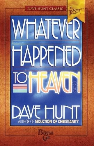 Whatever Happened to Heaven? (Paperback)