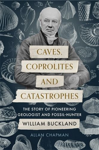 Caves, Coprolites and Catastrophes (Hard Cover)