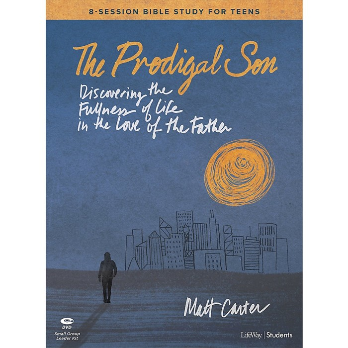 The Prodigal Son Teen Bible Study Leader Kit