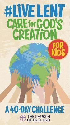#LiveLent: Kids Care for God's Creation (pack of 50) (Multiple Copy Pack)
