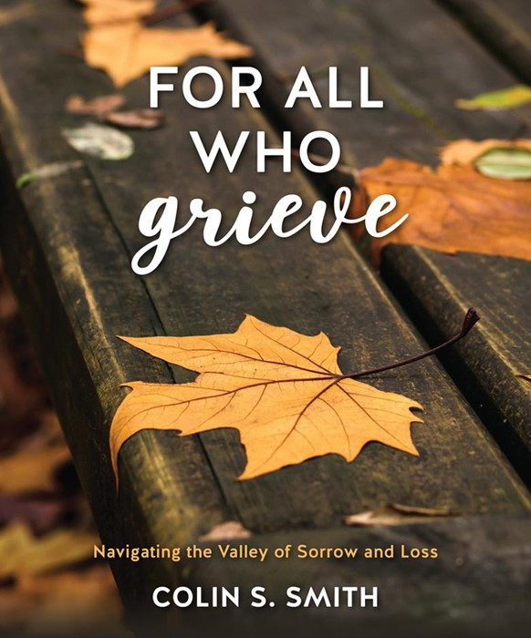 For All Who Grieve (Hard Cover)