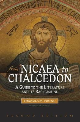 From Nicaea to Chalcedon (Paperback)