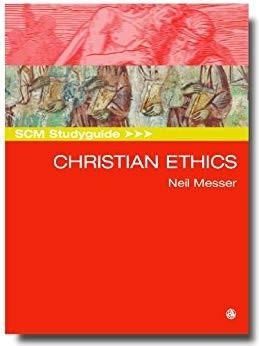 SCM Studyguide: Christian Ethics (Paperback)