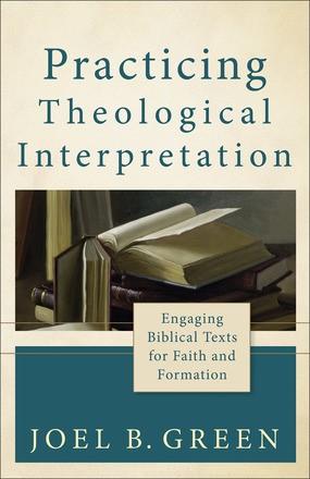 Practicing Theological Interpretation (Paperback)
