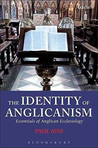The Identity of Anglicanism (Hard Cover)