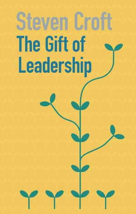 The Gift of Leadership (Paperback)
