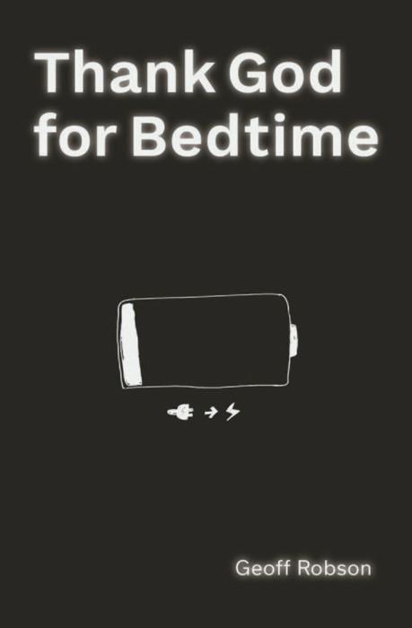 Thank God for Bedtime (Paperback)
