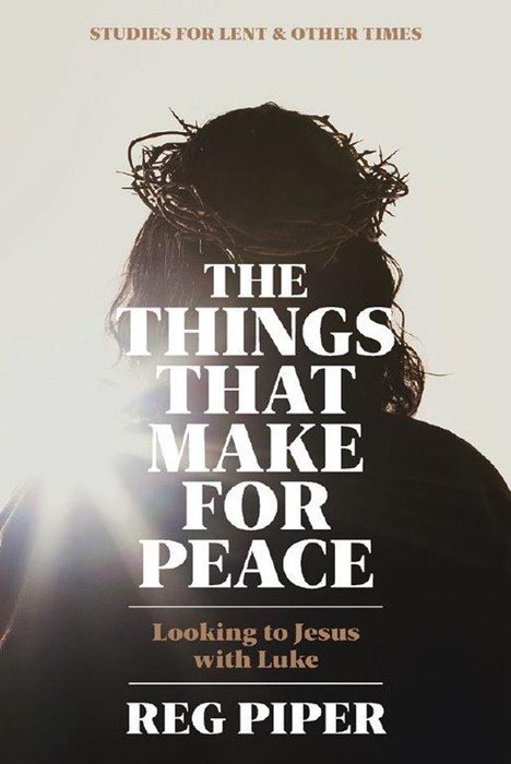 The Things that Make for Peace (Paperback)