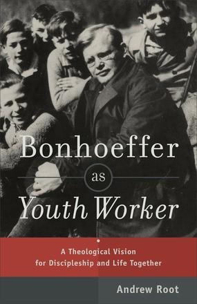 Bonhoeffer as Youth Worker (Paperback)