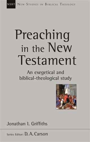 Preaching in the New Testament (Paperback)