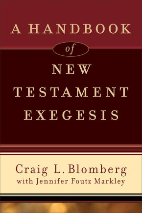 Handbook of New Testament Exegesis, A (Paperback)