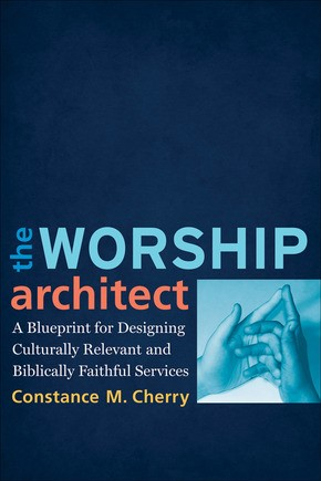 The Worship Architect (Paperback)