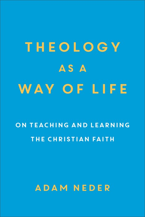 Theology as a Way of Life (Paperback)
