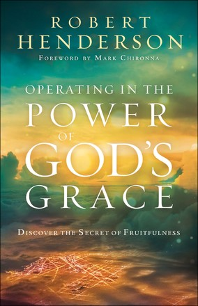 Operating in the Power of God's Grace (Paperback)
