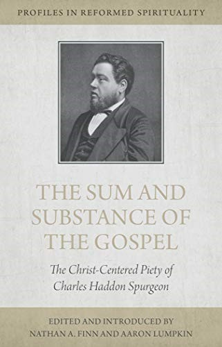 The Sum and Substance of the Gospel (Paperback)