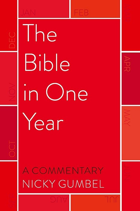 Bible in One Year, The – a Commentary by Nicky Gumbel (Paperback)