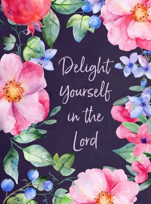 Delight Yourself in The Lord (Hard Cover)