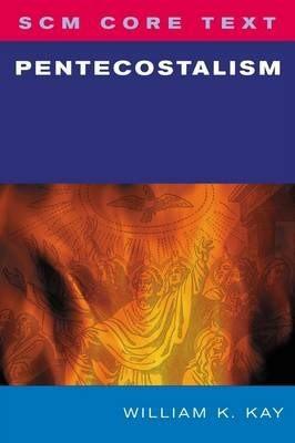 SCM Core Text: Pentecostalism (Paperback)