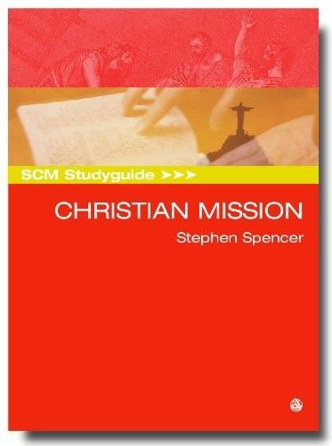 SCM Studyguide: Christian Mission (Paperback)