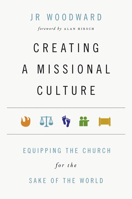 Creating a Missional Culture (Paperback)
