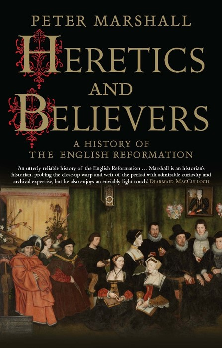 Heretics and Believers (Paperback)