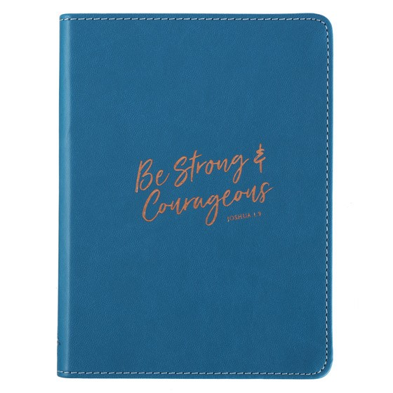 Lux Journal: Be Strong & Courageous (Imitation Leather)