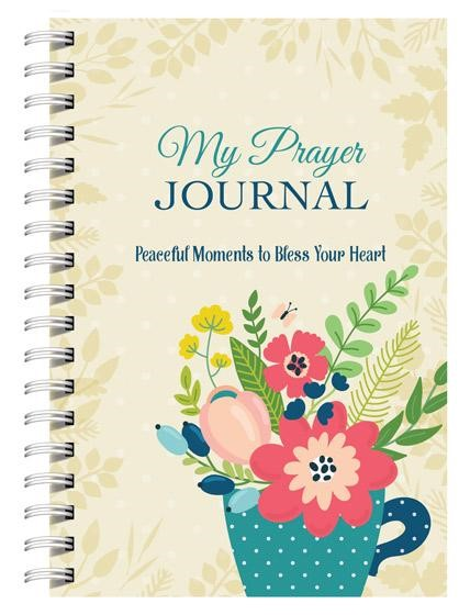 My Prayer Journal: Peaceful Moments to Bless Your Heart! (Spiral Bound)