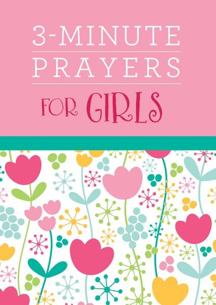 3-Minute Prayers for Girls (Paperback)