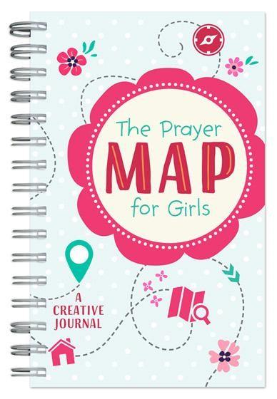 The Prayer Map for Girls Journal (Spiral Bound)