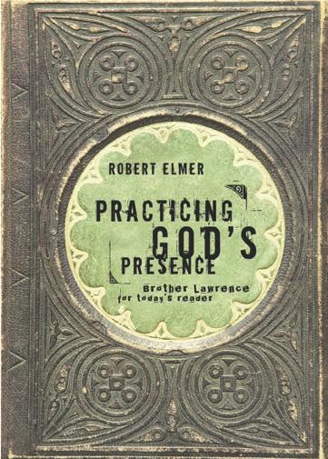 Practicing God's Presence (Paperback)