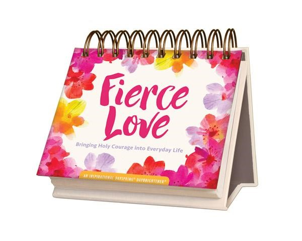 DayBrightener: Fierce Love (Calendar)