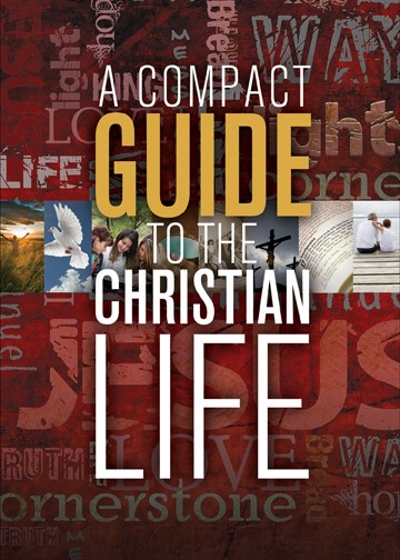 Compact Guide To The Christian Life, A (Paperback)