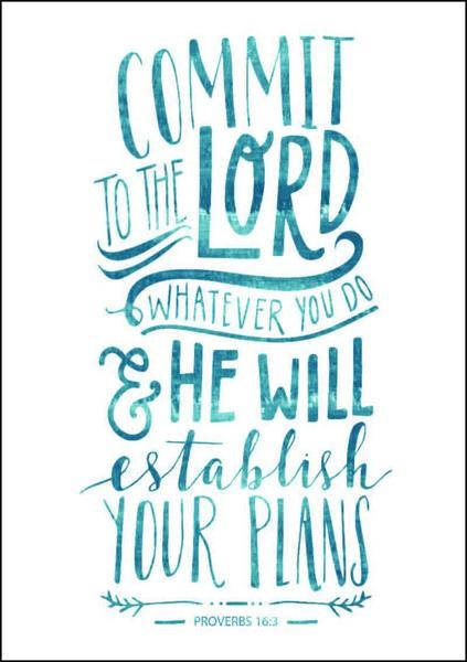 Commit to the Lord, Whatever You Do A4 Print (General Merchandise)