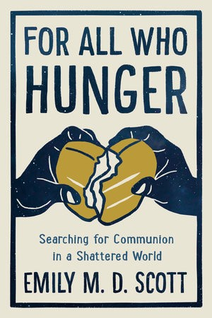 For All Who Hunger (Hard Cover)