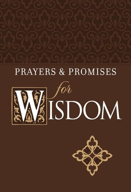 Prayers and Promises for Wisdom (Imitation Leather)