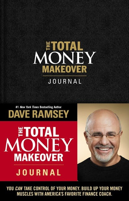 The Total Money Makeover Journal (Hard Cover)