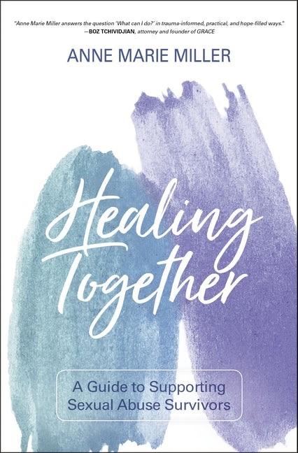 Healing Together (Paperback)