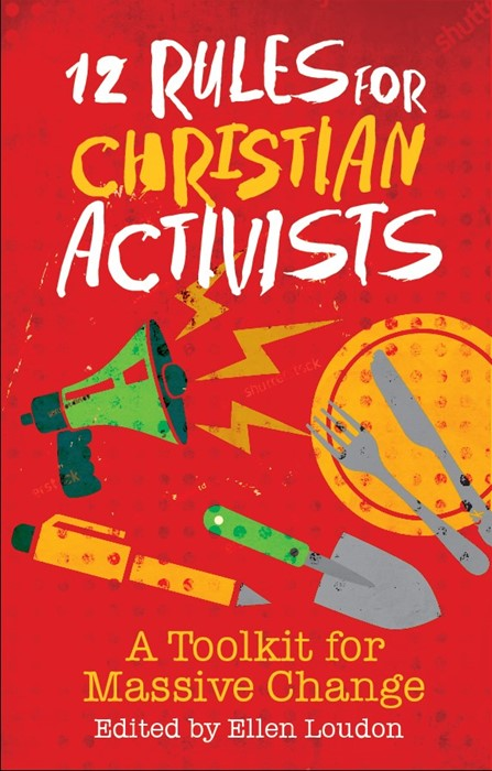 12 Rules for Christian Activists (Paperback)