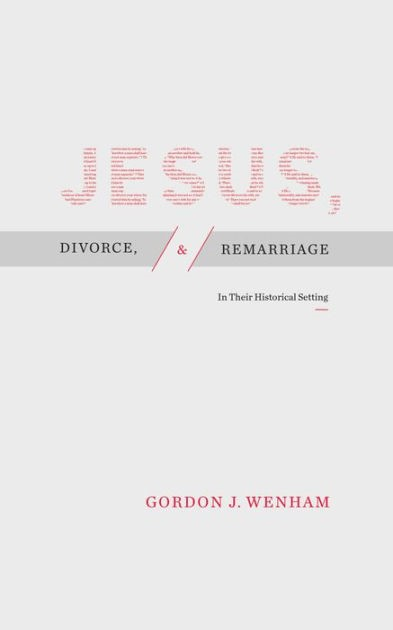 Jesus, Divorce, and Remarriage (Paperback)