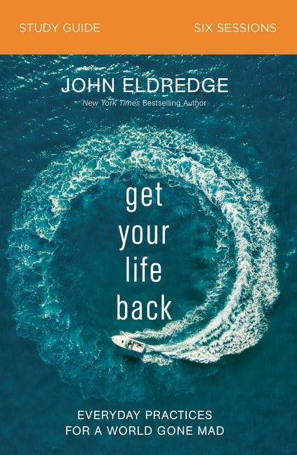 Get Your Life Back Study Guide (Paperback)