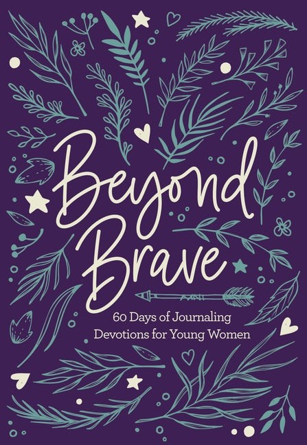 Beyond Brave (Hard Cover)