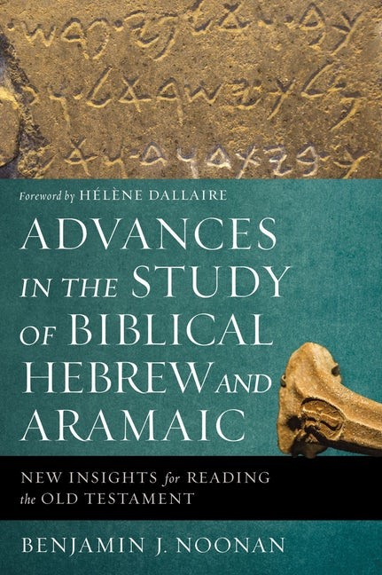 Advances in the Study of Biblical Hebrew and Aramaic (Paperback)