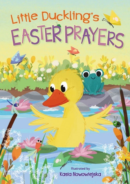 Little Duckling's Easter Prayers (Board Book)