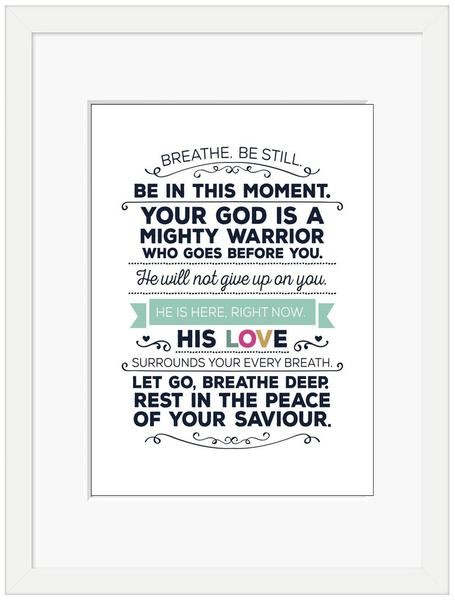 Breathe, Be Still Framed Print (6x4) (General Merchandise)