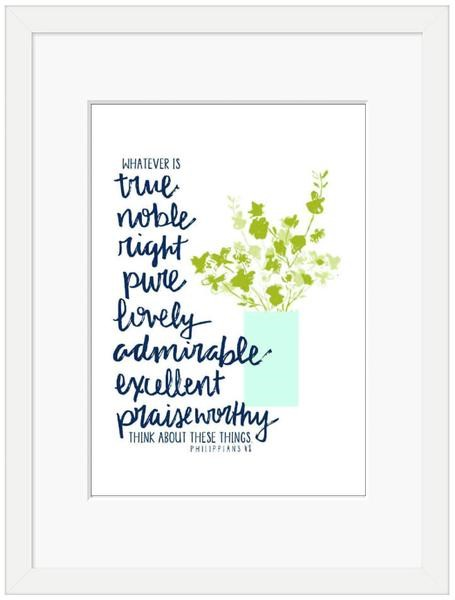 Whatever is True Framed Print (6x4) (General Merchandise)